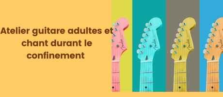 bannière Atelier guitare adulte et chant